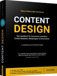 Content Design, ISBN: 978-3-446-46310-3, Best.Nr. HA-46310, erschienen 01/2021, € 44,99
