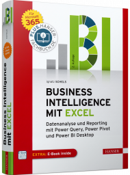 Business Intelligence mit Excel, ISBN: 978-3-446-46311-0, Best.Nr. HA-46311, erschienen 09/2020, € 39,99