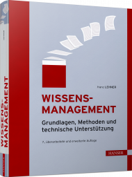 Wissensmanagement, ISBN: 978-3-446-46780-4, Best.Nr. HA-46780, erschienen 02/2021, € 44,99