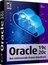 Oracle 19c/20c, ISBN: 978-3-7475-0057-6, Best.Nr. ITP-0057, erschienen 02/2021, € 75,00