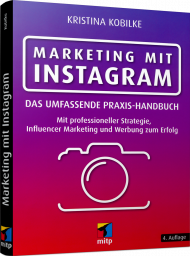 Marketing mit Instagram, ISBN: 978-3-7475-0065-1, Best.Nr. ITP-0065, erschienen 08/2019, € 26,00