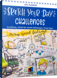 Sketch Your Day Challenges, ISBN: 978-3-7475-0188-7, Best.Nr. ITP-0188, erschienen 06/2020, € 19,99