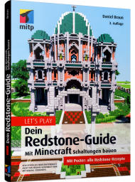 Let's play -  Dein Redstone-Guide, ISBN: 978-3-7475-0204-4, Best.Nr. ITP-0204, erschienen 06/2020, € 17,99