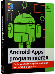 Android-Apps programmieren, ISBN: 978-3-7475-0216-7, Best.Nr. ITP-0216, erschienen 01/2021, € 29,99