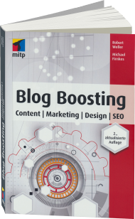 Blog Boosting, ISBN: 978-3-95845-022-6, Best.Nr. ITP-022, erschienen 06/2015, € 24,99