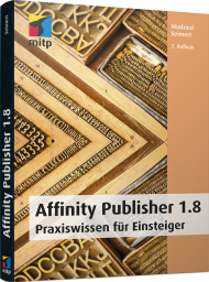 Affinity Publisher 1.8, ISBN: 978-3-7475-0222-8, Best.Nr. ITP-0222, erschienen 04/2020, € 24,99