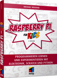 Raspberry Pi für Kids, ISBN: 978-3-7475-0272-3, Best.Nr. ITP-0272, erschienen 10/2020, € 29,99