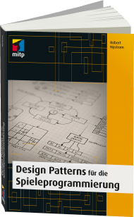 Design Patterns f�r die Spieleprogrammierung, Best.Nr. ITP-090, € 39,99