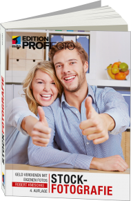 Stockfotografie - Edition ProfiFoto, ISBN: 978-3-95845-115-5, Best.Nr. ITP-115, erschienen 04/2016, € 34,99