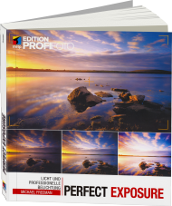 Perfect Exposure - Edition ProfiFoto, ISBN: 978-3-95845-294-7, Best.Nr. ITP-294, erschienen 07/2016, € 34,99