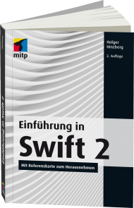 Einf�hrung in Swift 2, Best.Nr. ITP-316, € 19,99