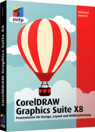 CorelDRAW Graphics Suite X8, ISBN: 978-3-95845-325-8, Best.Nr. ITP-325, erschienen 10/2016, € 22,00