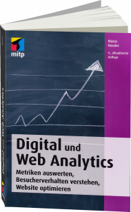Digital und Web Analytics, ISBN: 978-3-95845-359-3, Best.Nr. ITP-359, erschienen 01/2017, € 29,99