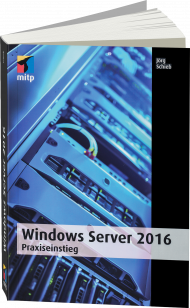 Windows Server 2016 - Praxiseinstieg, ISBN: 978-3-95845-477-4, Best.Nr. ITP-477, erschienen 01/2017, € 45,00