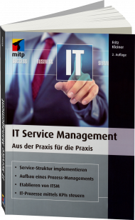 IT Service Management, ISBN: 978-3-95845-504-7, Best.Nr. ITP-504, erschienen 11/2016, € 49,99