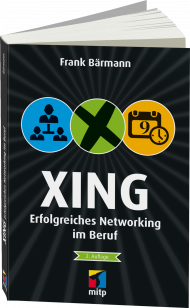 XING - Erfolgreiches Networking im Beruf, Best.Nr. ITP-513, € 18,00