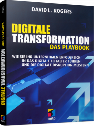 Digitale Transformation - Das Playbook, ISBN: 978-3-95845-573-3, Best.Nr. ITP-573, erschienen 08/2017, € 26,00