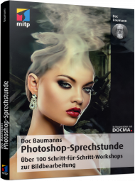 Doc Baumanns Photoshop-Sprechstunde, ISBN: 978-3-95845-610-5, Best.Nr. ITP-610, erschienen 09/2017, € 29,99