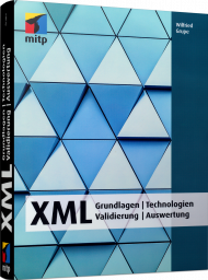 XML, ISBN: 978-3-95845-754-6, Best.Nr. ITP-754, erschienen 05/2018, € 34,99