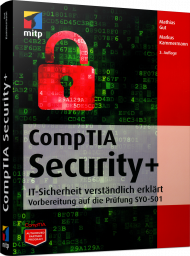 CompTIA Security+, ISBN: 978-3-95845-770-6, Best.Nr. ITP-770, erschienen 05/2018, € 49,99