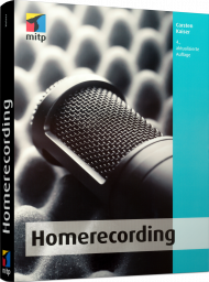 Homerecording, ISBN: 978-3-95845-819-2, Best.Nr. ITP-819, erschienen 06/2018, € 29,99