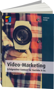 Video-Marketing, ISBN: 978-3-8266-8211-7, Best.Nr. ITP-8211, erschienen 06/2015, € 24,99