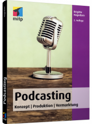 Podcasting, ISBN: 978-3-95845-935-9, Best.Nr. ITP-935, erschienen 10/2018, € 19,99