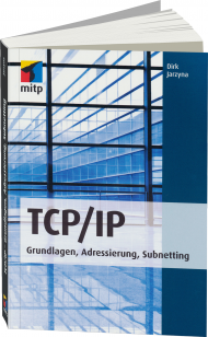 TCP/IP, ISBN: 978-3-8266-9499-8, Best.Nr. ITP-9499, erschienen 07/2013, € 24,95
