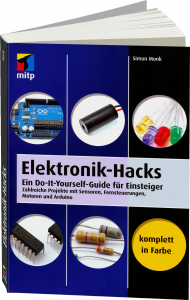 Elektronik-Hacks, ISBN: 978-3-8266-9718-0, Best.Nr. ITP-9718, erschienen 01/2014, € 29,99