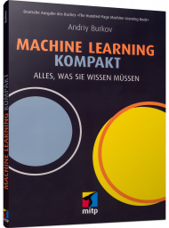 Machine Learning kompakt, ISBN: 978-3-95845-995-3, Best.Nr. ITP-995, erschienen 07/2019, € 29,99