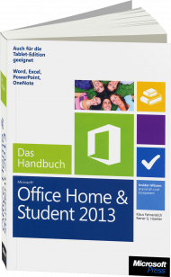 Microsoft Office Home and Student 2013 - Das Handbuch, Best.Nr. MSE-5155, erschienen 04/2013, € 19,90