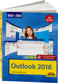Outlook 2016 - Bild f�r Bild, Best.Nr. MT-2008, € 12,95