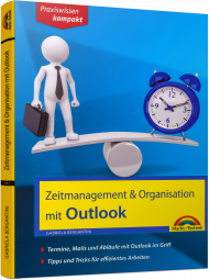 Zeitmanagement mit Outlook - Praxiswissen kompakt, ISBN: 978-3-95982-071-4, Best.Nr. MT-2071, erschienen 09/2017, € 14,95