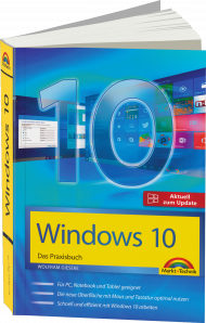 Windows 10 - Das Praxisbuch, Best.Nr. MT-2075, € 19,95