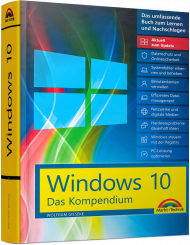 Windows 10 - Das Kompendium inkl. Anniversary Update, Best.Nr. MT-2077, € 39,95