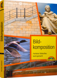 Bildkomposition - Fotografie kompakt, ISBN: 978-3-95982-085-1, Best.Nr. MT-2085, erschienen 06/2017, € 19,95