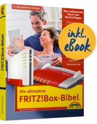 Die ultimative FRITZ!Box-Bibel inkl. E-Book, ISBN: 978-3-95982-100-1, Best.Nr. MT-2100, erschienen 08/2019, € 19,95