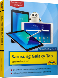 Samsung Galaxy Tab optimal nutzen - Praxiswissen kompakt, ISBN: 978-3-95982-105-6, Best.Nr. MT-2105, erschienen 08/2017, € 14,95