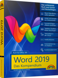 Word 2019 - Das Kompendium, ISBN: 978-3-95982-162-9, Best.Nr. MT-2162, erschienen 07/2019, € 29,95
