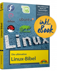 Die ultimative Linux-Bibel inkl. E-Book, ISBN: 978-3-95982-181-0, Best.Nr. MT-2181, erschienen 03/2020, € 19,95