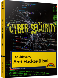 Die ultimative Anti-Hacker-Bibel inkl. E-Book, ISBN: 978-3-95982-188-9, Best.Nr. MT-2188, erschienen 12/2019, € 19,95