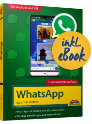 WhatsApp optimal nutzen inkl. eBook, ISBN: 978-3-95982-216-9, Best.Nr. MT-2216, erschienen 06/2020, € 9,95