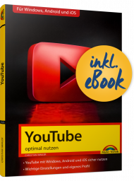YouTube optimal nutzen inkl. eBook, ISBN: 978-3-95982-220-6, Best.Nr. MT-2220, erschienen 11/2020, € 9,95