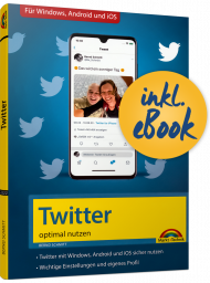 Twitter optimal nutzen inkl. eBook, ISBN: 978-3-95982-222-0, Best.Nr. MT-2222, erschienen 10/2020, € 9,95