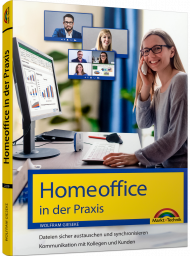 Homeoffice in der Praxis inkl. E-Book, ISBN: 978-3-95982-229-9, Best.Nr. MT-2229, erschienen 11/2020, € 19,95
