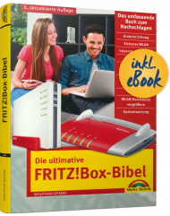 Die ultimative FRITZ!Box-Bibel inkl. eBook, ISBN: 978-3-95982-230-5, Best.Nr. MT-2230, erschienen 06/2020, € 19,95