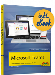 Microsoft Teams inkl. E-Book, ISBN: 978-3-95982-238-1, Best.Nr. MT-2238, erschienen 04/2020, € 19,95