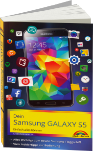 Dein Samsung GALAXY S5, ISBN: 978-3-945384-02-2, Best.Nr. MT-84022, erschienen 06/2014, € 16,95