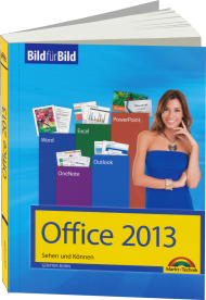 Office 2013 - Bild für Bild, Best.Nr. MT-84077, € 14,95