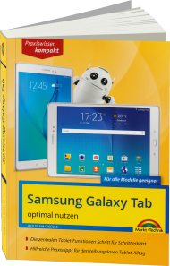 Samsung GALAXY Tab optimal nutzen - Praxiswissen kompakt, Best.Nr. MT-84466, € 14,95